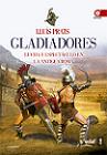 Gladiadores: luchas y espectáculos en la antigua Roma