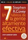7 hábitos de la gente altamente efectiva, Los: la revolución ética en la vida cotidiana y la empresa