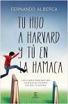 Tu hijo a Harvard y tú a la hamaca: las claves para que sea un buen estudiante sin que tú sufras