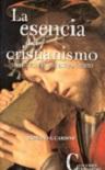 Esencia del cristianismo, La: una ética para nuestro tiempo