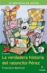 Verdadera historia del Ratoncito Pérez, La