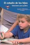 Estudio de los hijos, El: soluciones para padres