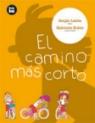 Camino más corto, El: Latinoamérica