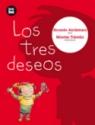 Tres deseos, Los: Latinoamérica