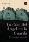 Casa del Ángel de la Guarda, La: Latinoamérica