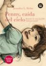 Penny, caída del cielo: Latinoamérica