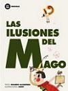 Ilusiones del mago, Las: Latinoamérica