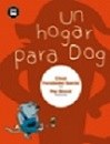 Hogar para Dog, Un: Latinoamérica