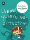 Daniel quiere ser detective: Latinoamérica
