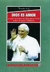 Dios es amor: carta encíclica de Benedicto XVI sobre el amor cristiano