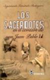 Sacerdotes en el corazón de San Juan Pablo II, Los