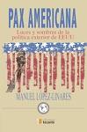 Pax Americana: luces y sombras de la política exterior de EEUU