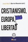 Cristianismo, Europa y libertad