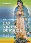Visitas de María, Las: principales santuarios marianos