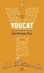 YouCat Confirmación: libro de Catequesis para la Confirmación