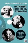 Hathaway, Hitchcock, Stroheim: directores católicos en el Hollywood clásico