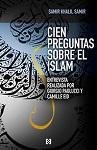Cien preguntas sobre el Islam: entrevista realizada por Giorgio Paolucci y Camille Eid