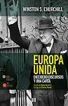 Europa unida: dieciocho discursos y una carta