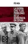 Guerra Civil y los problemas de la democracia en España, La