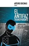 Antifaz transparente, El: antropología en el cine de superhéroes