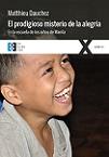 Prodigioso misterio de la alegría, El: en la escuela de los niños de Manila