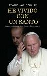 He vivido con un santo: conversación con Gian Franco Svidercoschi