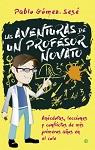 Aventuras de un profesor novato, Las