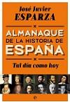 Tal día como hoy: almanaque de la Historia de España