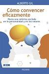 Cómo convencer eficazmente: hacia una retórica anclada en la personalidad y en los valores