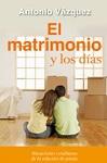 Matrimonio y los días, El: situaciones cotidianas de la relación de pareja