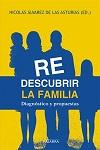 Redescubrir la familia: diagnóstico y propuestas