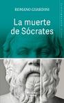 Muerte de Sócrates, La: una interpretación de los escritos platónicos Eutifrón, Apología, Critón y Fedón