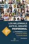 Millennials ante el desafío profesional, Los