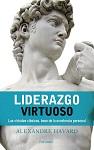 Liderazgo virtuoso: las virtudes clásicas