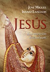 Jesús: una impresión deslumbrante