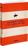 Salvador Tierra y el cuenco de oro: Latinoamérica