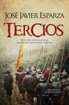Tercios: historia ilustrada de la legendaria Infantería española