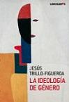 Ideología de género, La