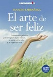Arte de ser feliz, El: orientaciones práticas para recuperar la paz interior, el sentido de la vida y la alegría de vivir
