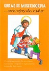 Obras de misericordia... con ojos de niño