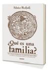 Qué es una familia?