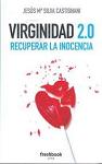 Virginidad 2.0: recuperar la inocencia