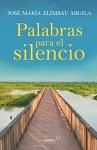 Palabras para el silencio