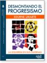 Desmontando el progresismo: la izquierda en sus cavernas