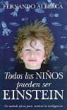 Todos los niños pueden ser Einstein: un método eficaz para motivar la inteligencia