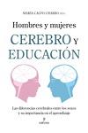 Hombres y mujeres: cerebro y educación: las diferencias cerebrales entre los sexos y su importancia en el aprendizaje