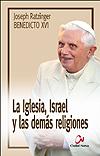 Iglesia, Israel y las demás religiones