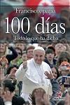 100 días: todo lo que ha dicho