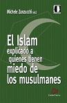 Islam explicado a quienes tienen miedo de los musulmanes, El