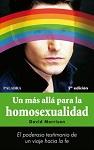 Más allá para la homosexualidad, Un: el poderoso testimonio de un viaje hacia la fe